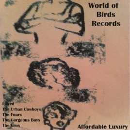 World of Birds Records – Affordable Luxury [Compilation Cassette Tape]